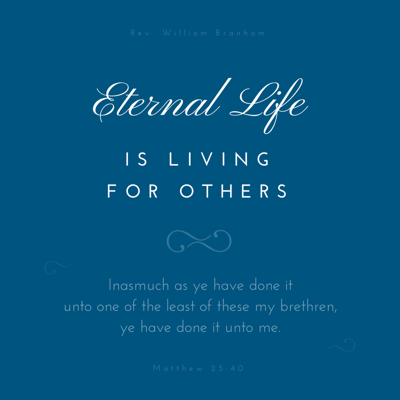 Eternal Life Is Living For Others