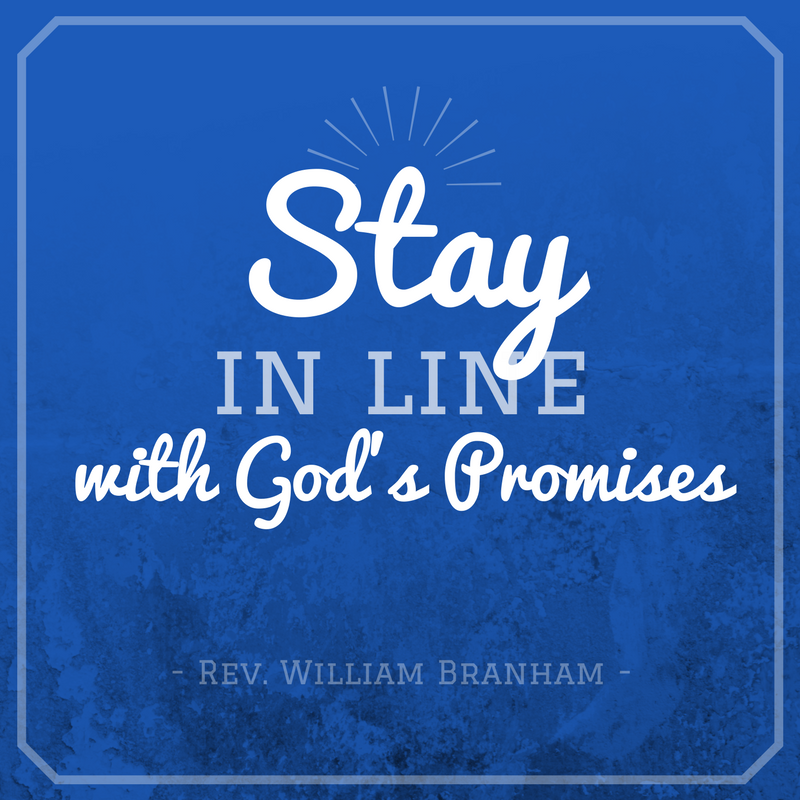 Stay In Line With God's Promises
