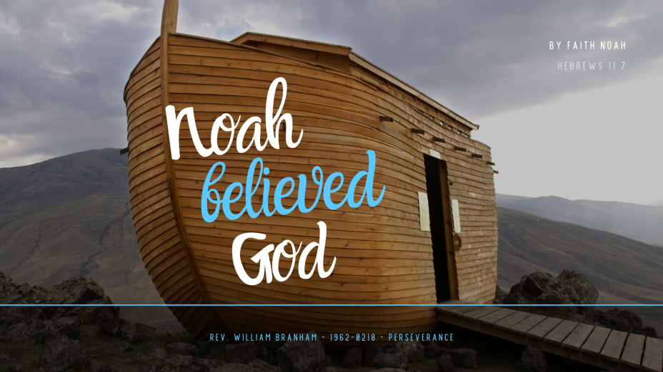 Noah Believed God