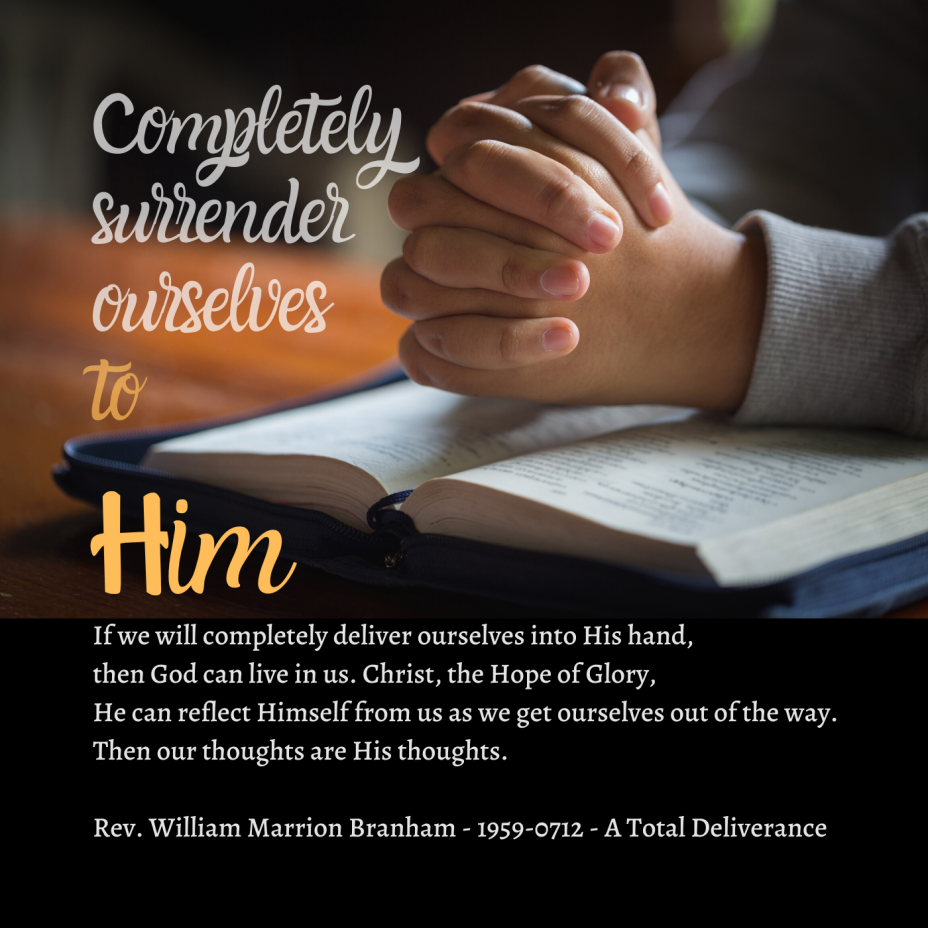 Completely Surrender Ourselves To Him