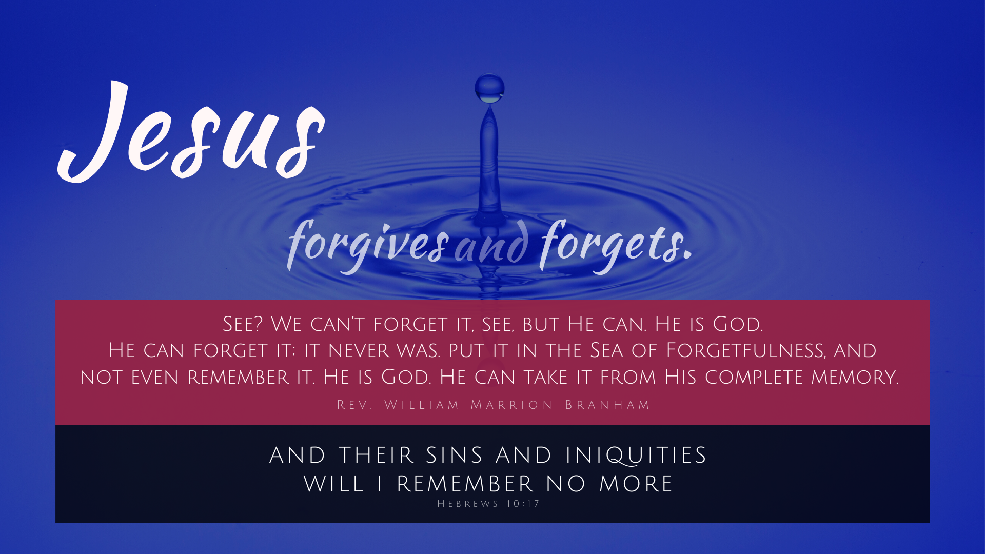 Jesus Forgives And Forgets