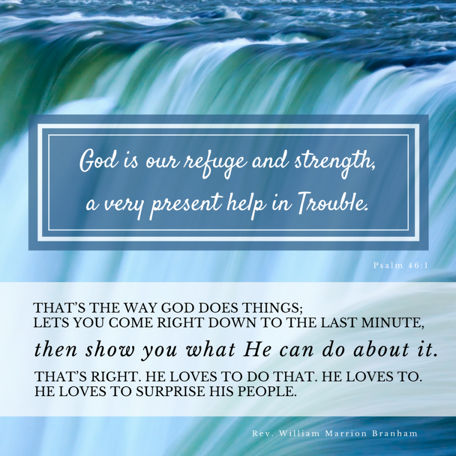 God is a very present help!