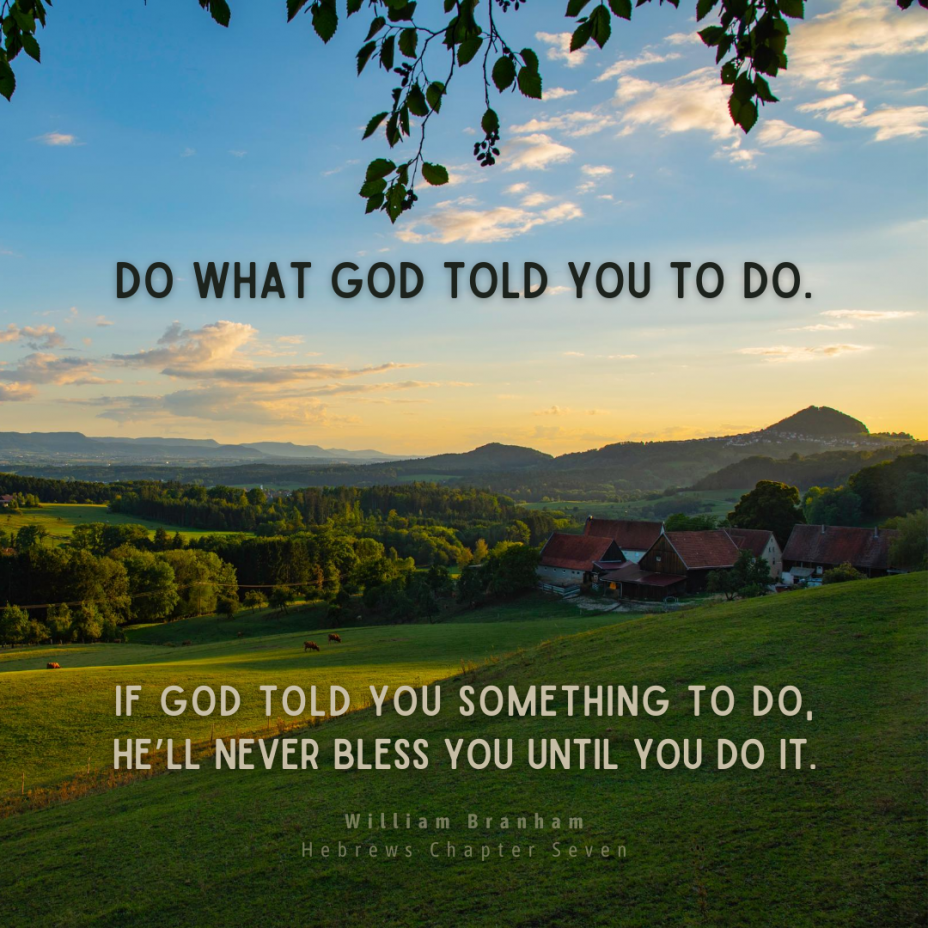 Do What God Told You To Do