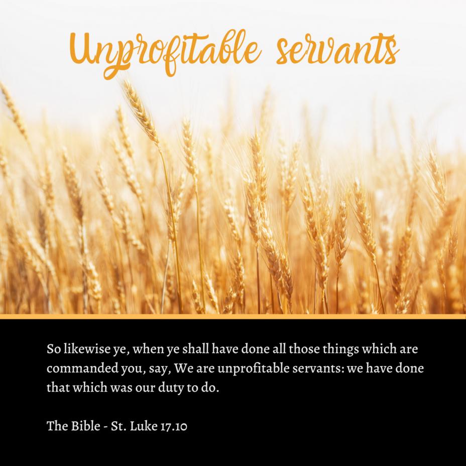 Unprofitable Servants